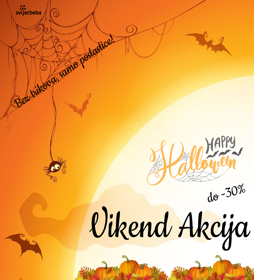 VIKEND AKCIJA Happy Halloween